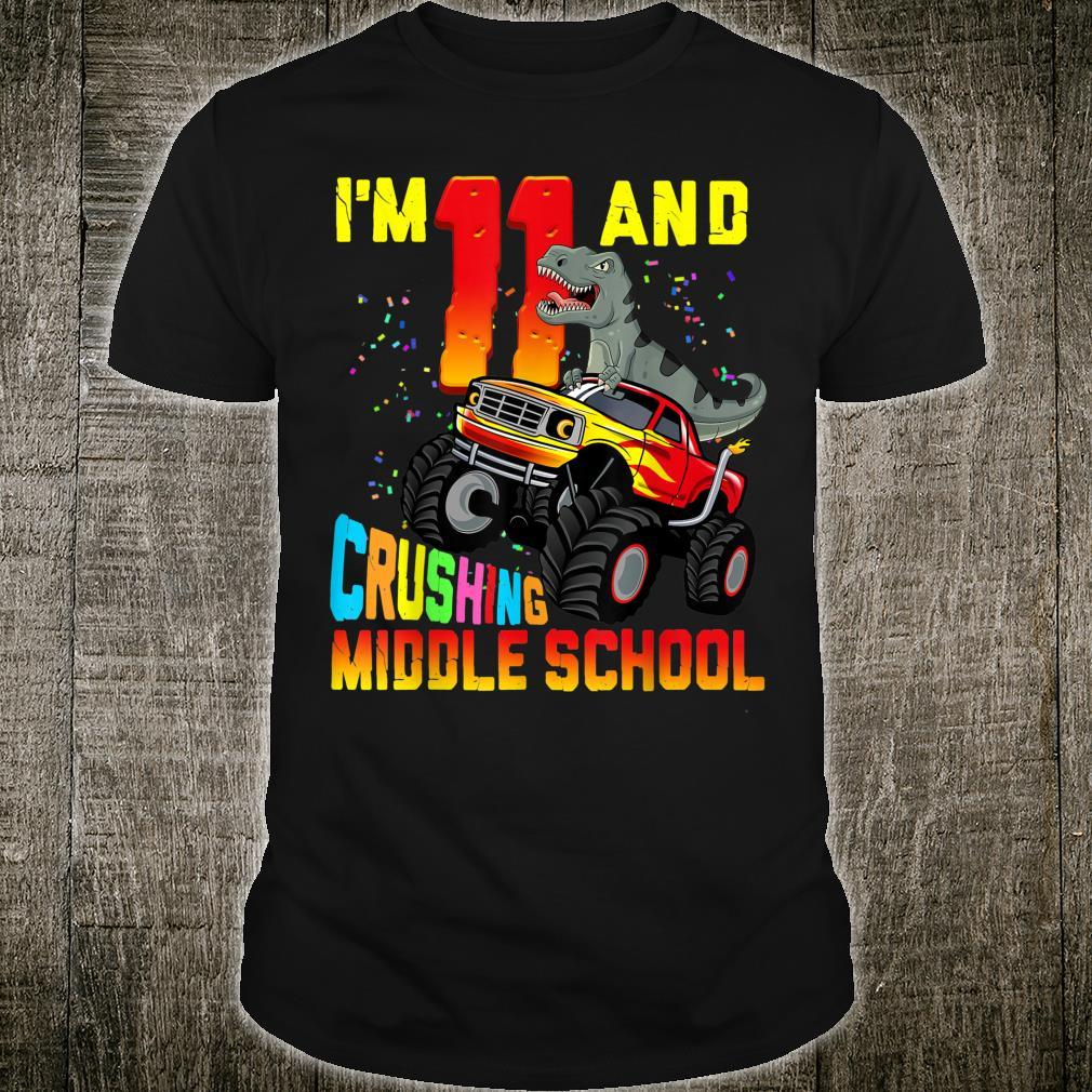 I'm 11 And Crushing Middle School Dinosaur Truck 6th Grade Shirt