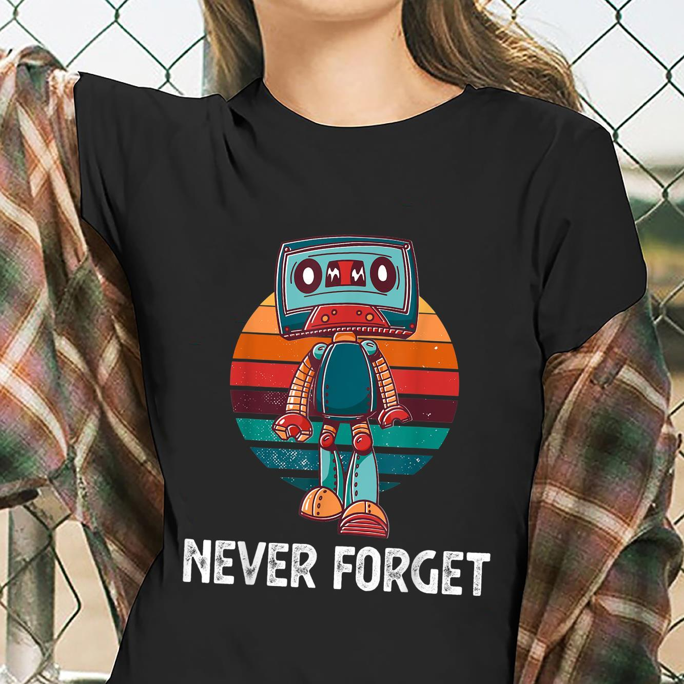 Never Forget Cassette Tape Retro Vintage Disk Old School Shirt ladies tee