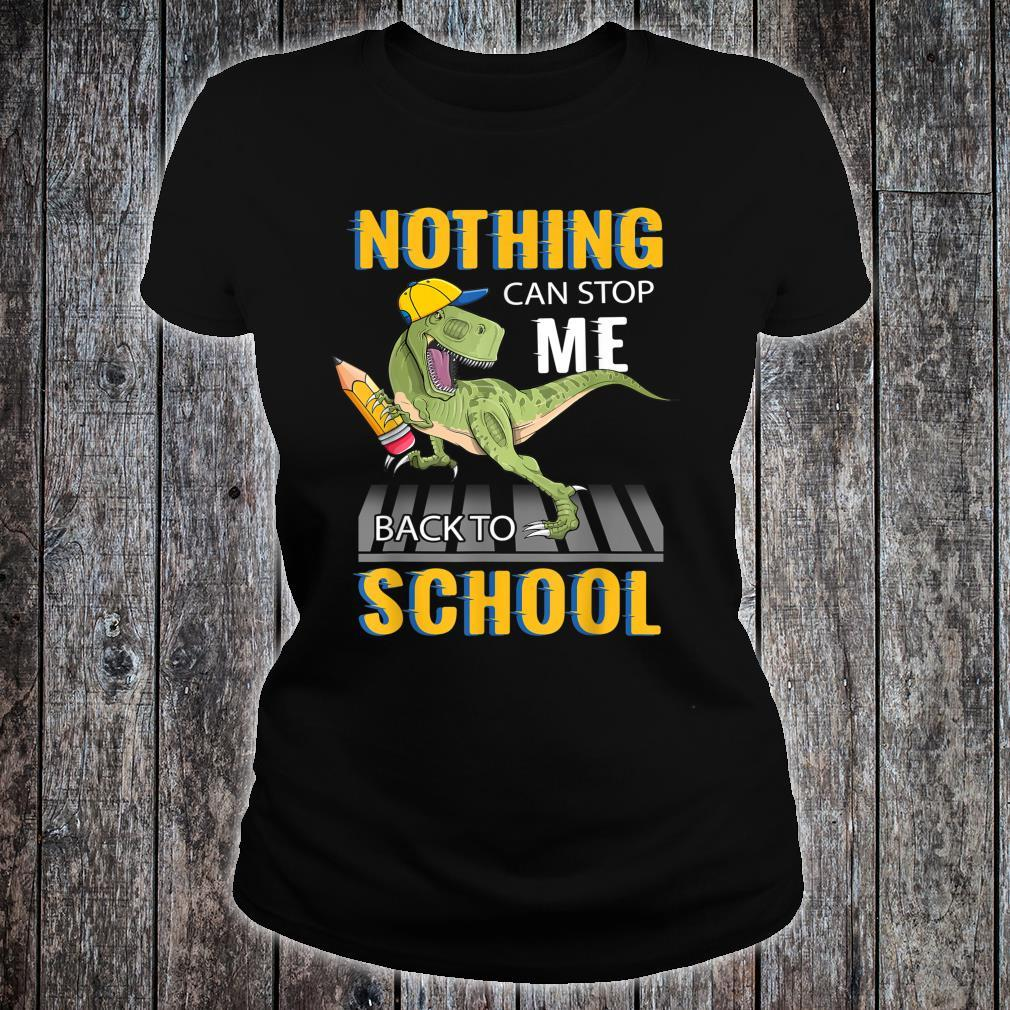 Nothing Can Stop Me Back To School Shirt ladies tee