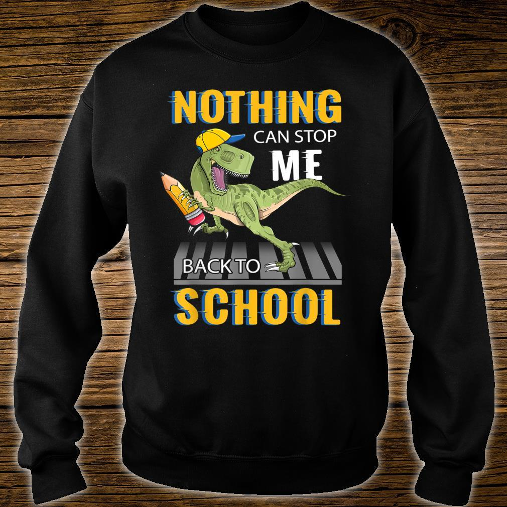 Nothing Can Stop Me Back To School Shirt sweater