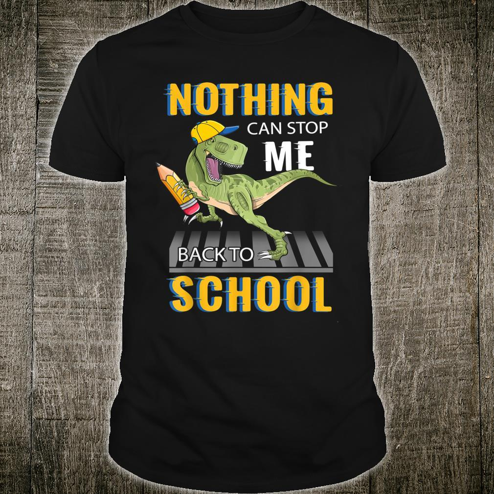 Nothing Can Stop Me Back To School Shirt