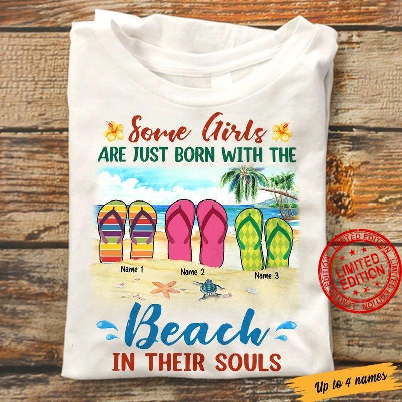 Personalized Some Girls Are Just Born With The Beach In Their Souls Shirt