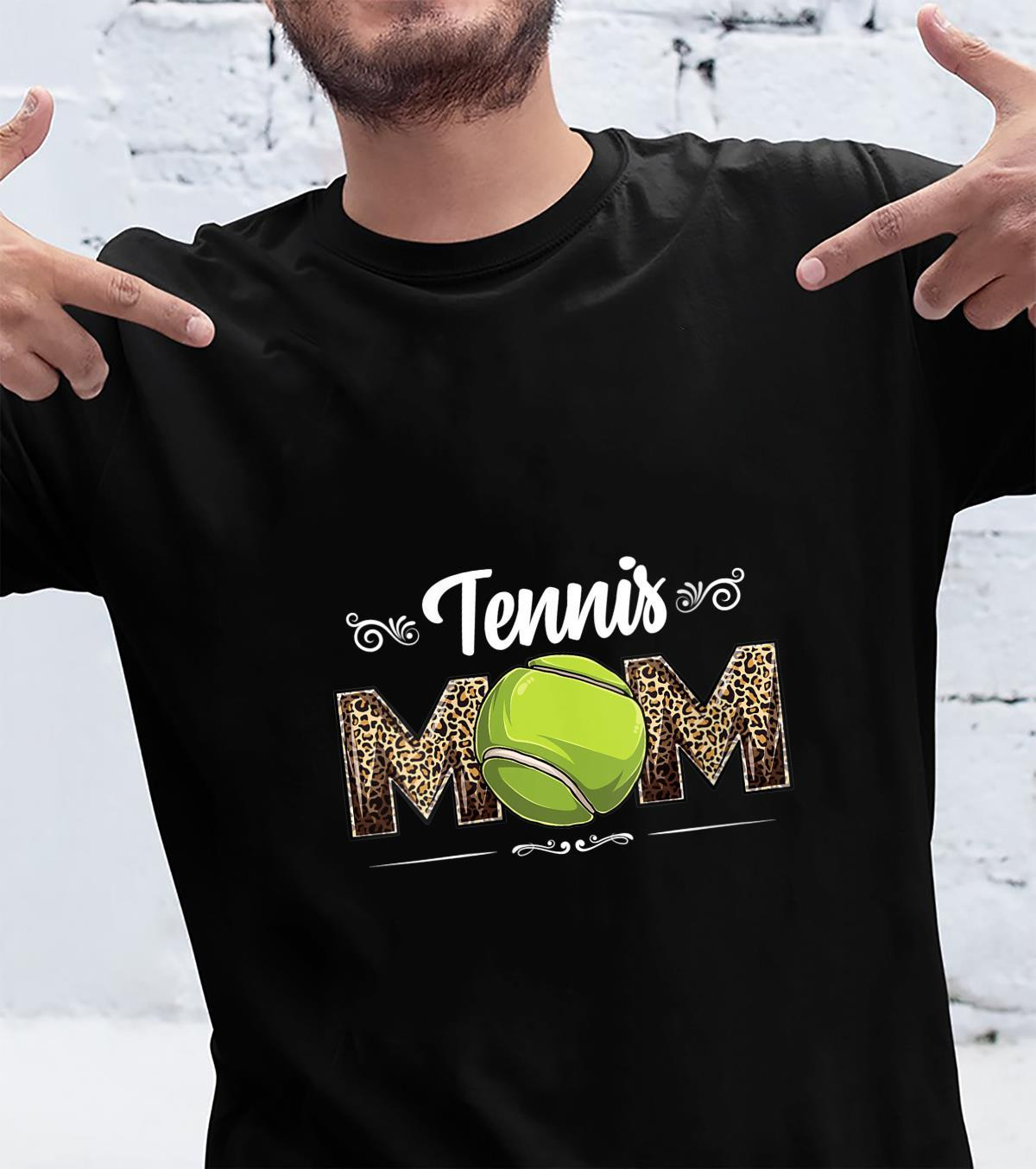 Womens Tennis Mom Leopard Ball Mom Mother's Day Mommy Shirt