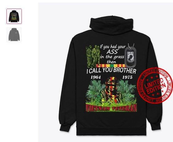 If You Had Your Ass In The Grass Then I Call You Brother Shirt