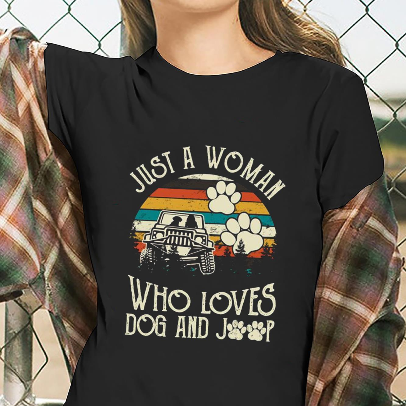 Just A Woman Who Loves Dog And Jeep Shirt ladies tee