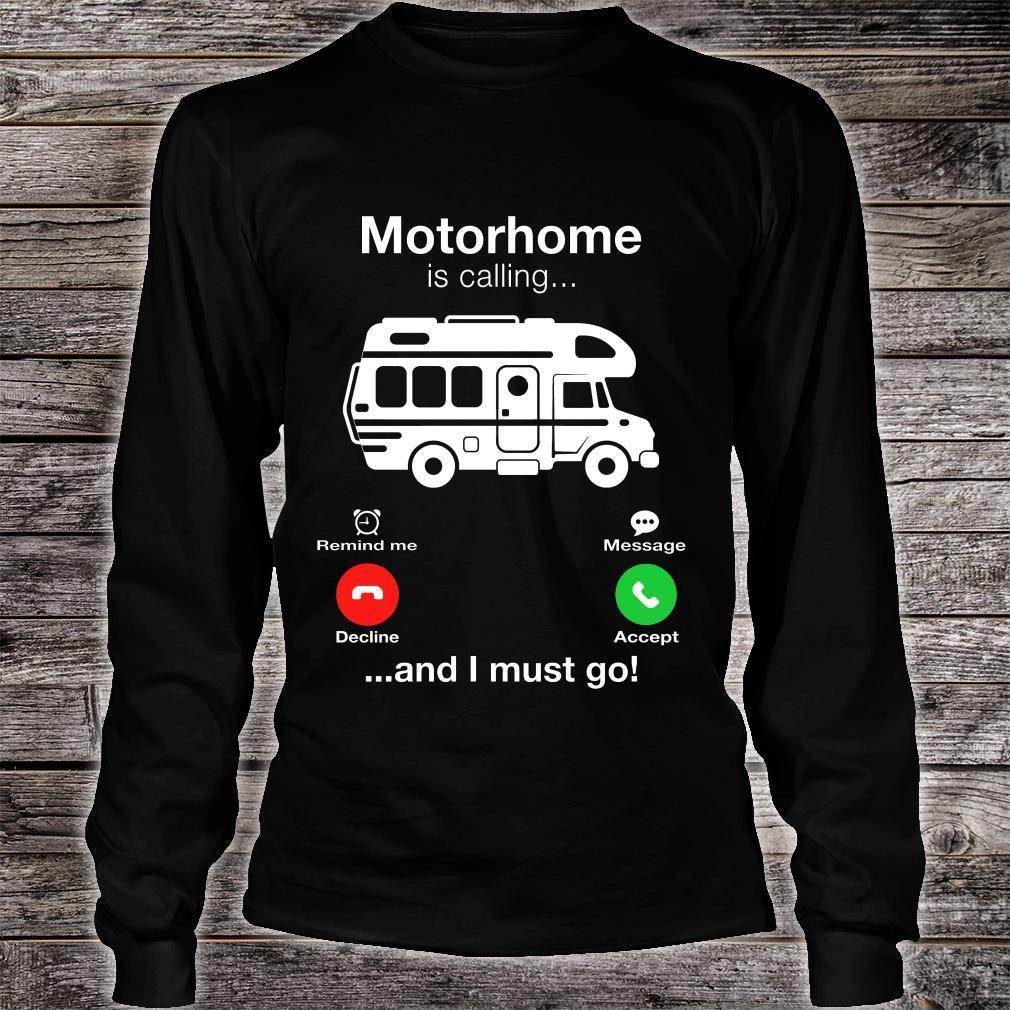 Motorhome Is Calling And I Must Go Shirt long sleeved