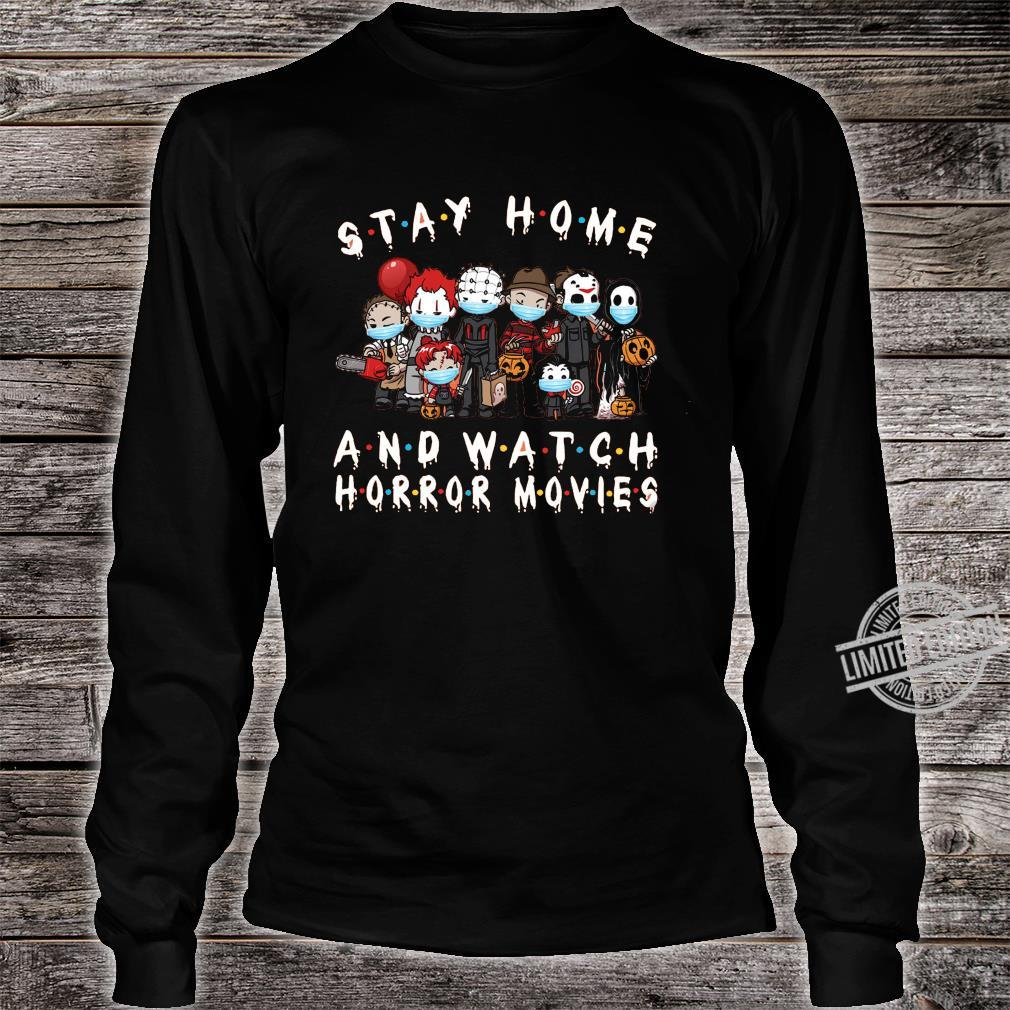 Stay Home And Watch Horror Movies Shirt long sleeved