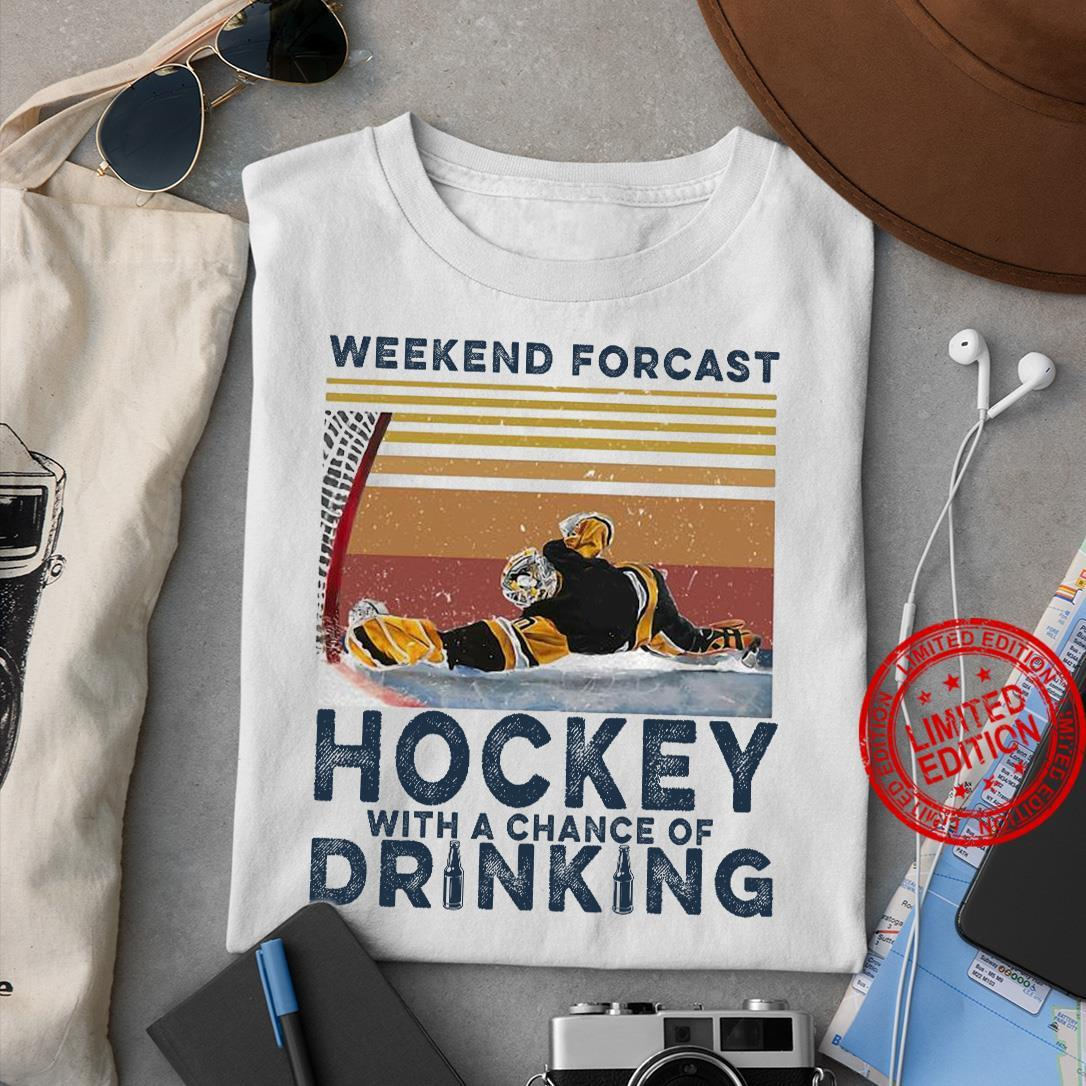 Weekend Forcast Hockey With A Chance Of Drinking Shirt